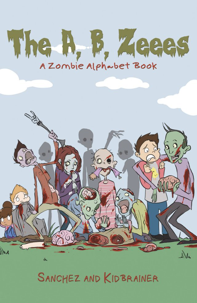 The A, B, Zeees - A Zombie Alphabet Book